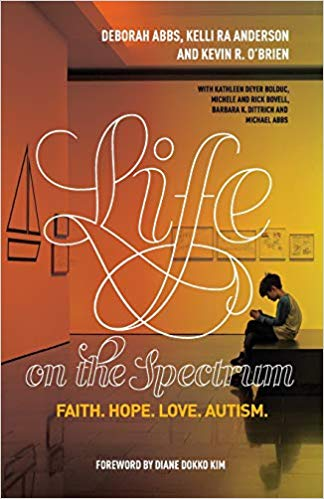 Life on the Spectrum: Faith. Hope. Love. Autism